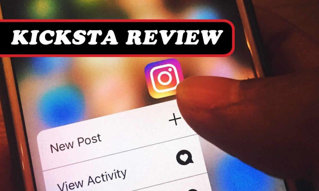 kicksta reviews